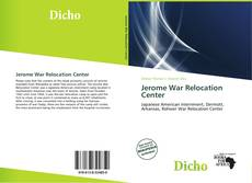 Bookcover of Jerome War Relocation Center