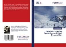Couverture de Kayak Alp ve Kuzey Sporcularının Fiziksel Uygunlukları