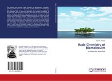 Bookcover of Basic Chemistry of Biomolecules