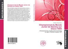 Bookcover of Championnat du Monde Junior de Hockey sur Glace 1984
