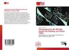 Bookcover of Championnat du Monde Junior de Hockey sur Glace 1985