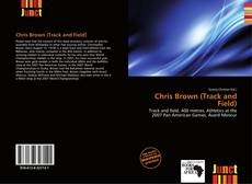 Bookcover of Chris Brown (Track and Field)