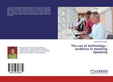 Обложка The use of technology - Jardiknas in teaching Speaking