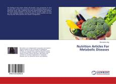 Bookcover of Nutrition Articles For Metabolic Diseases