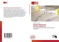 Capa do livro de Artist–Museum Partnership Act