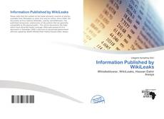 Bookcover of Information Published by WikiLeaks