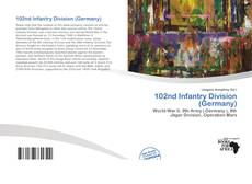 Bookcover of 102nd Infantry Division (Germany)