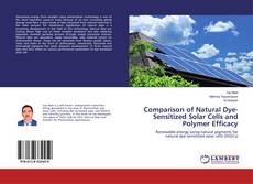 Bookcover of Comparison of Natural Dye-Sensitized Solar Cells and Polymer Efficacy