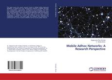 Bookcover of Mobile Adhoc Networks: A Research Perspective