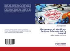 Copertina di Management of Multidrug-Resistant Tuberculosis in a Hospital