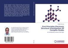 Couverture de First Principles Electronic Structure Investigation Of Complex Oxides