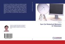 Bookcover of San Cai Historical Memoirs in Television