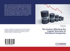 Обложка The Factors Affecting the Capital Structure of Petroleum Companies