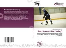 Copertina di Bob Sweeney (Ice hockey)