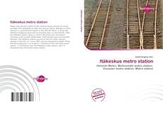 Bookcover of Itäkeskus metro station