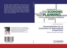 Buchcover von Decentralization As an Instrument of International Cooperation