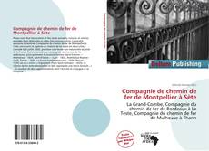 Bookcover of Compagnie de chemin de fer de Montpellier à Sète