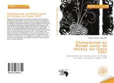 Bookcover of Championnat du Monde Junior de Hockey sur Glace 1997