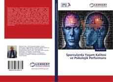 Bookcover of Sporcularda Yaşam Kalitesi ve Psikolojik Performans