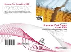 Couverture de Consumer First Energy Act of 2008