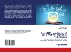 Bookcover of Role of ICTs in Adoption of Soil & Water Conservation Technologies