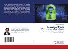 Bookcover of Robust and Fragile Watermarking Techniques