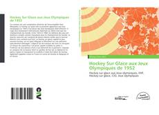Bookcover of Hockey Sur Glace aux Jeux Olympiques de 1952