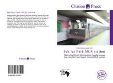 Buchcover von Jubilee Park MLR station