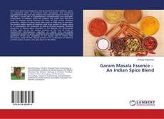 Borítókép a  Garam Masala Essence - An Indian Spice Blend - hoz