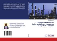 Challenges of Monetary Policy and growth Prospects of Nigerian Economy的封面