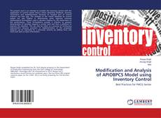 Bookcover of Modification and Analysis of APIOBPCS Model using Inventory Control