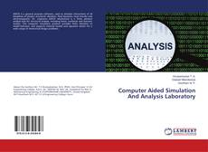 Bookcover of Computer Aided Simulation And Analysis Laboratory