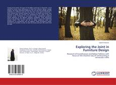 Bookcover of Exploring the Joint in Furniture Design