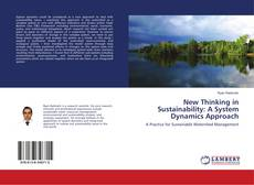 Bookcover of New Thinking in Sustainability: A System Dynamics Approach