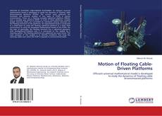 Bookcover of Motion of Floating Cable-Driven Platforms