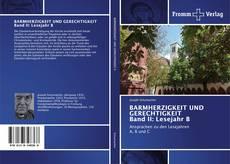 Buchcover von BARMHERZIGKEIT UND GERECHTIGKEIT Band II: Lesejahr B
