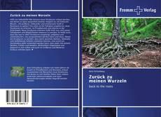 Bookcover of Zurück zu meinen Wurzeln