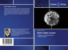 Portada del libro de Dem Leben trauen