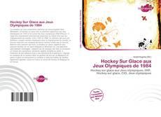 Hockey Sur Glace aux Jeux Olympiques de 1984 kitap kapağı