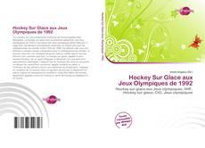 Hockey Sur Glace aux Jeux Olympiques de 1992 kitap kapağı