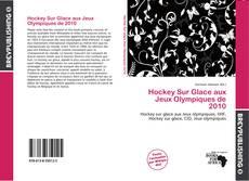 Couverture de Hockey Sur Glace aux Jeux Olympiques de 2010