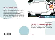 Bookcover of Le Luc – Le Cannet Airport