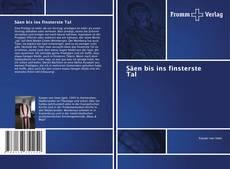 Buchcover von Säen bis ins finsterste Tal