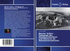 Buchcover von Werner Sylten - Pädagoge der Mitmenschlichkeit und Märtyrer im Nationalsozialismus