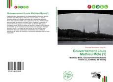 Bookcover of Gouvernement Louis Mathieu Molé (1)