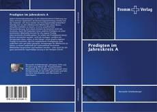 Bookcover of Predigten im Jahreskreis A