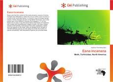 Bookcover of Eana incanana