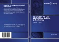 Buchcover von SEIN WORT AN UNS Kurzansprachen für jeden Freitag