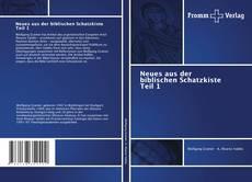Bookcover of Neues aus der biblischen Schatzkiste Teil 1