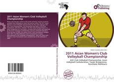 Bookcover of 2011 Asian Women's Club Volleyball Championship